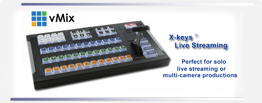 X-keys Live Streaming